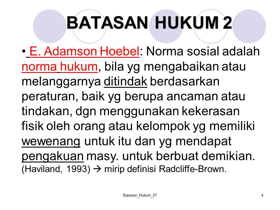 Batasan_Hukum_075 BATASAN HUKUM 3 Bagaimana membedakan antara hukum dan kebiasaan saja.
