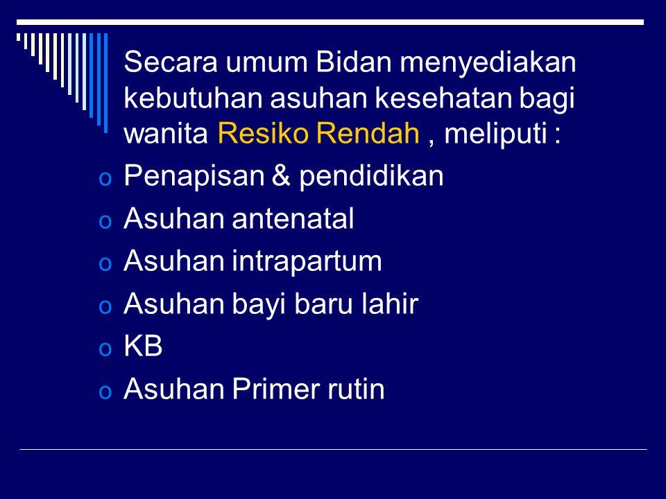  Komponen-komponen ASKEB di Indonesia digariskan dalam Kompetensi Bidan di Indonesia  Komponen tersebut difokuskan terutama seputar kehamilan & kelahiran
