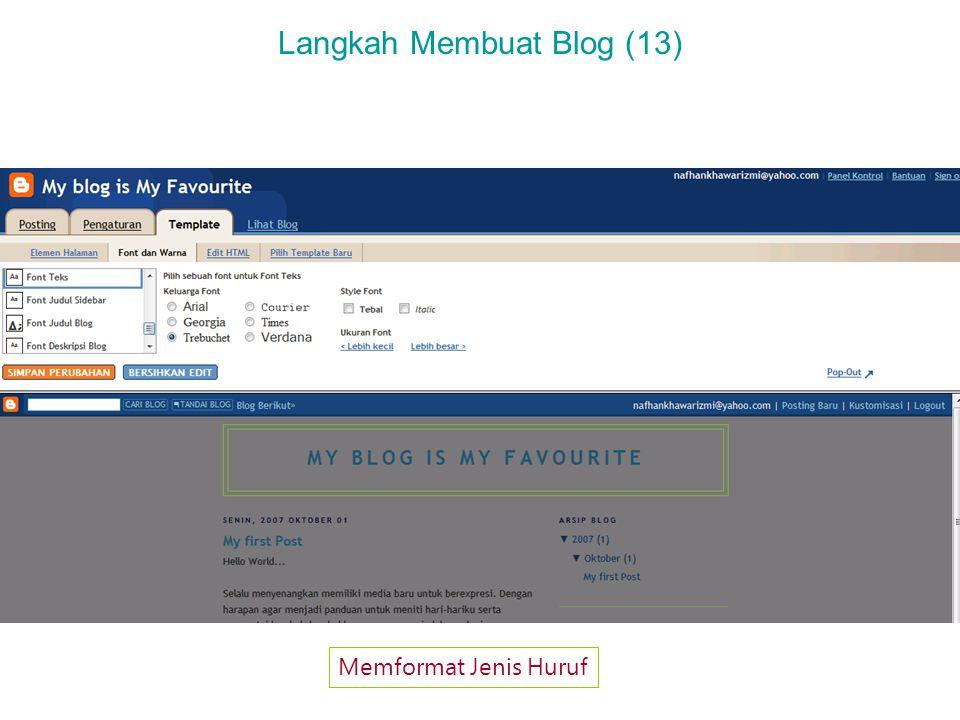 Langkah Membuat Blog (13) Memformat Jenis Huruf
