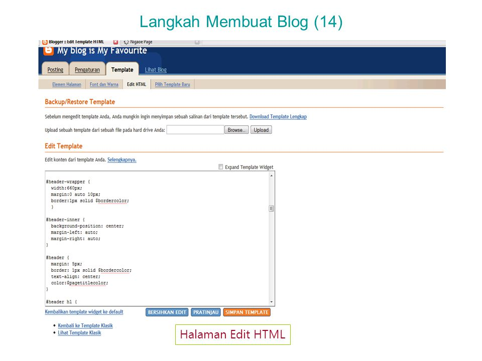 Langkah Membuat Blog (14) Halaman Edit HTML