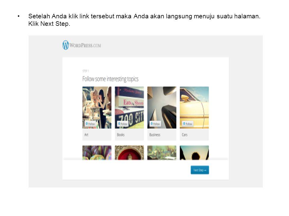Setelah Anda klik link tersebut maka Anda akan langsung menuju suatu halaman. Klik Next Step.