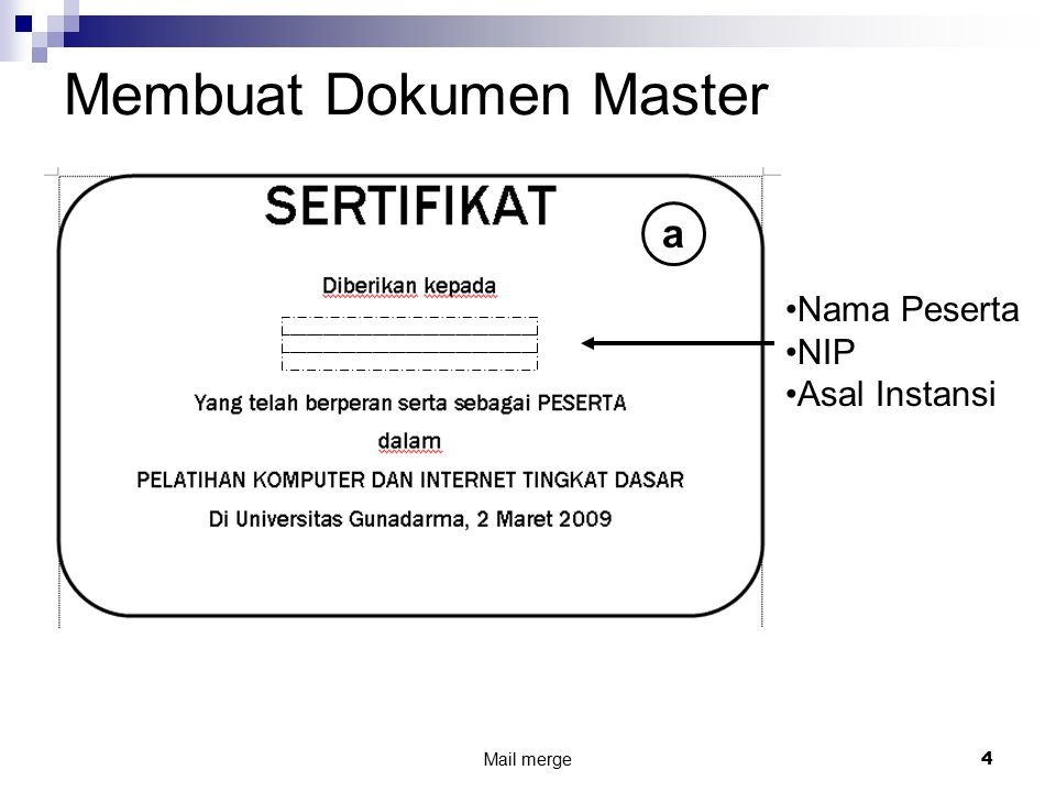 Mail merge4 Membuat Dokumen Master Nama Peserta NIP Asal Instansi a