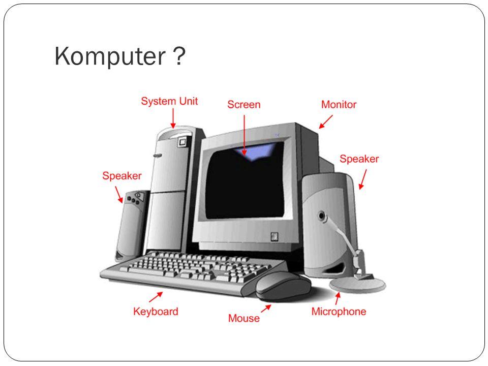 Komputer ?