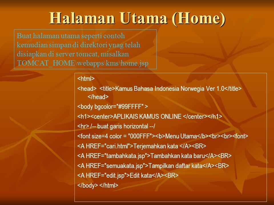 Halaman Utama (Home) Kamus Bahasa Indonesia Norwegia Ver 1.0 APLIKAIS KAMUS ONLINE /-- buat garis horizontal --/ Menu Utama Terjemahkan kata Tambahkan