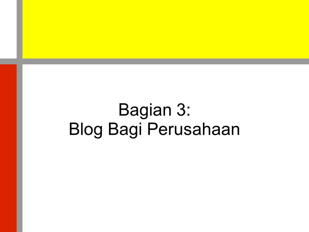Bagian 3: Blog Bagi Perusahaan