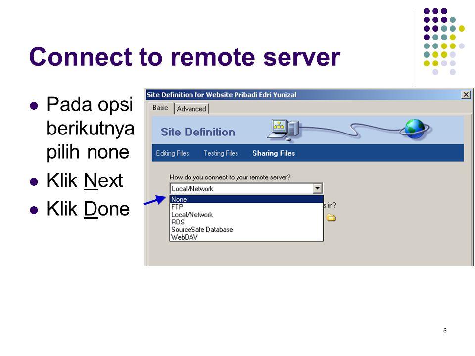 7 Panel Site Website local bisa dilihat pada panel Site Untuk memunculkan panel site, tekan tombol F8 pada keyboard Atau klik pada menu Window > Site