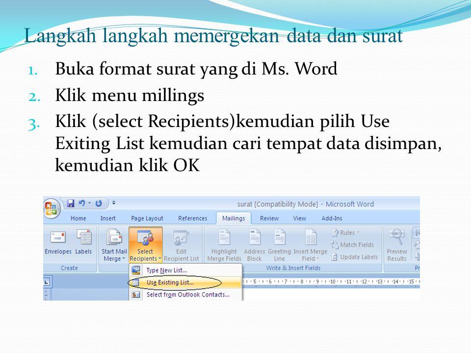 Lanjutan Langkah langkah memergekan data dan surat 4.