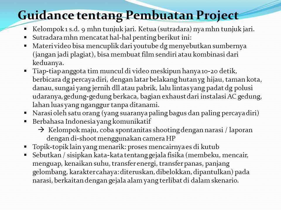 Guidance tentang Pembuatan Project  Kelompok 1 s.d.