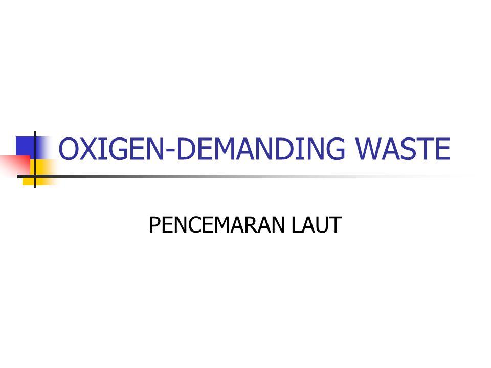 OXIGEN-DEMANDING WASTE PENCEMARAN LAUT