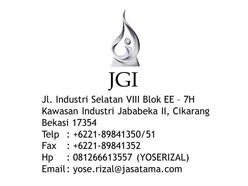JGI Jl. Industri Selatan VIII Blok EE – 7H Kawasan Industri Jababeka II, Cikarang Bekasi 17354 Telp : +6221-89841350/51 Fax : +6221-89841352 Hp : 0812