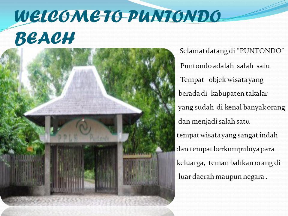 """WELCOME TO PUNTONDO BEACH Selamat datang di """"PUNTONDO"""" Puntondo adalah salah satu Tempat objek wisata yang berada di kabupaten takalar yang sudah di k"""