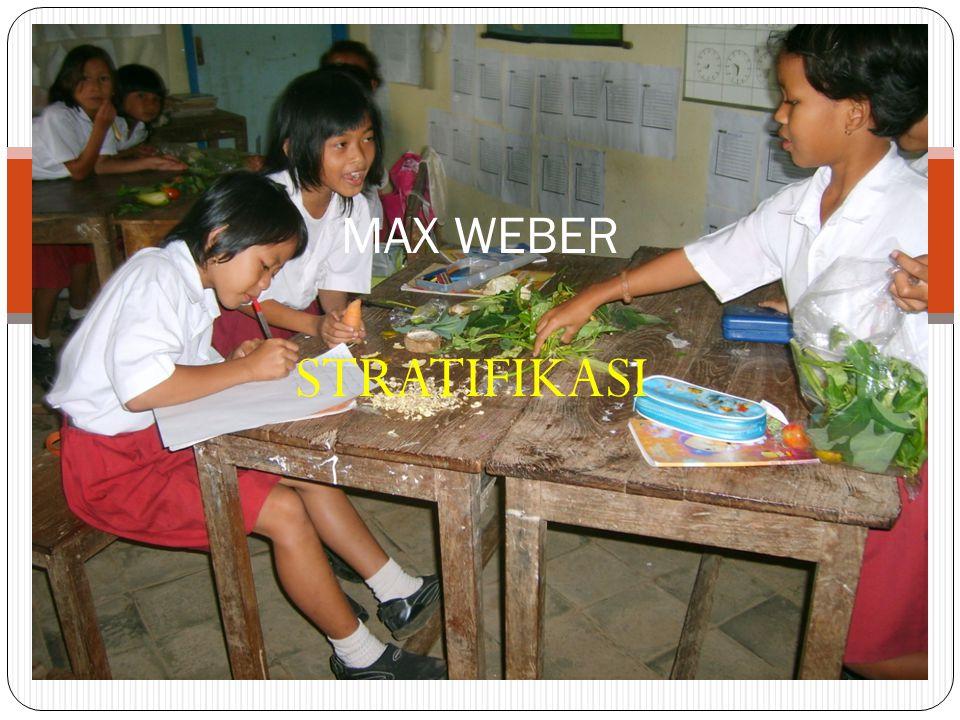STRATIFIKASI MAX WEBER