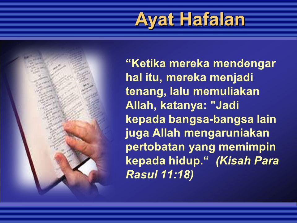 """Ayat Hafalan """"Ketika mereka mendengar hal itu, mereka menjadi tenang, lalu memuliakan Allah, katanya:"""