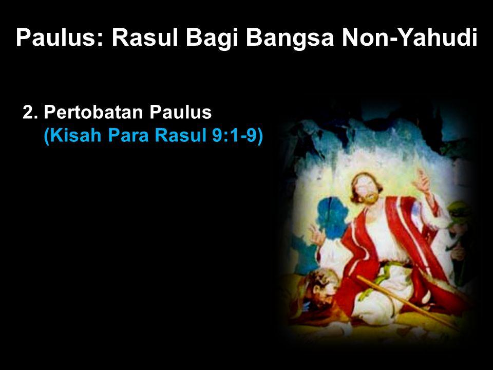 Black Paulus: Rasul Bagi Bangsa Non-Yahudi 2. Pertobatan Paulus (Kisah Para Rasul 9:1-9)