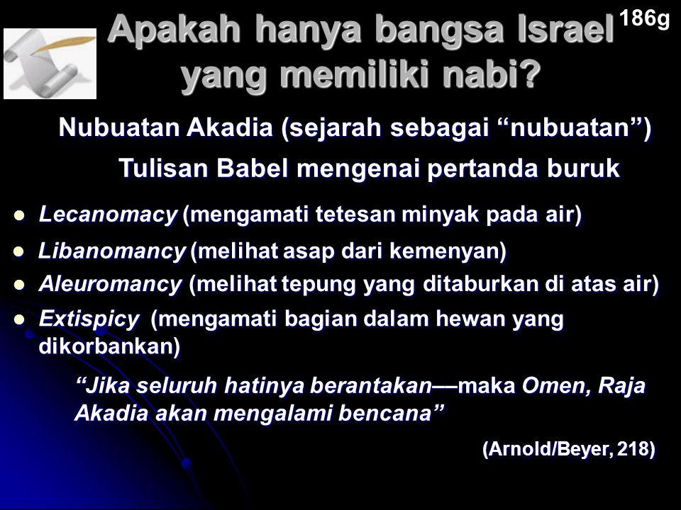 """Apakah hanya bangsa Israel yang memiliki nabi? 186g Tulisan Babel mengenai pertanda buruk Nubuatan Akadia (sejarah sebagai """"nubuatan"""") Lecanomacy (men"""