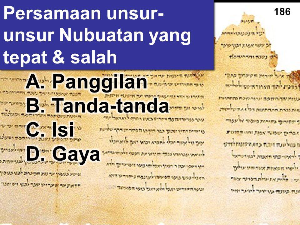 186 Persamaan unsur- unsur Nubuatan yang tepat & salah