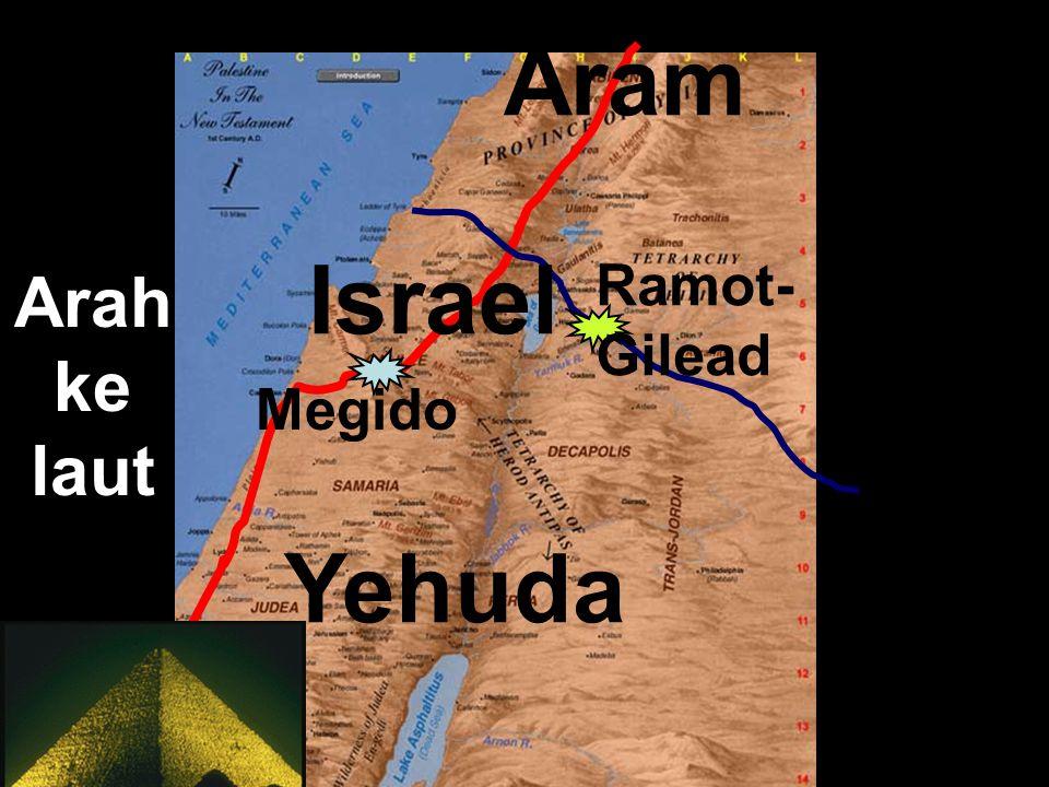 Arah ke laut Yehuda Egypt Aram Megido Ramot- Gilead Israel