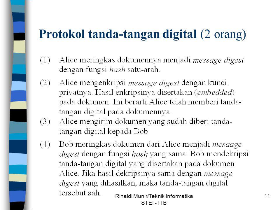 Rinaldi Munir/Teknik Informatika STEI - ITB 11 Protokol tanda-tangan digital (2 orang)