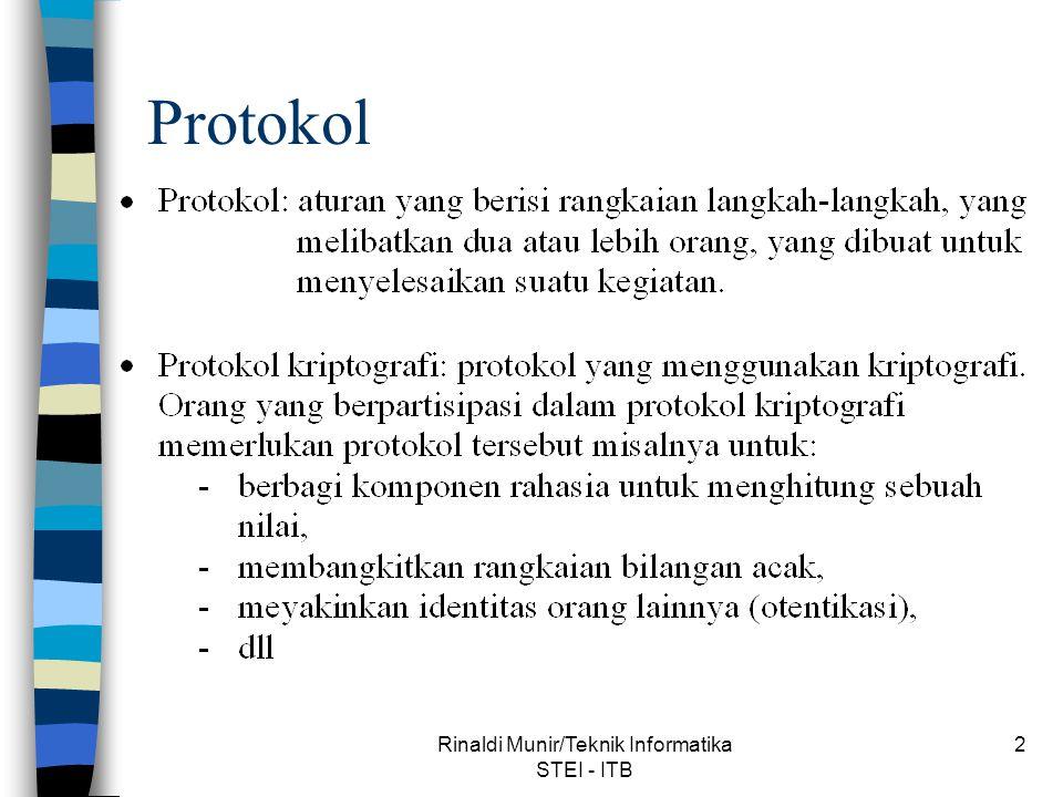 Rinaldi Munir/Teknik Informatika STEI - ITB 13 Protokol enkripsi plus tanda-tangan