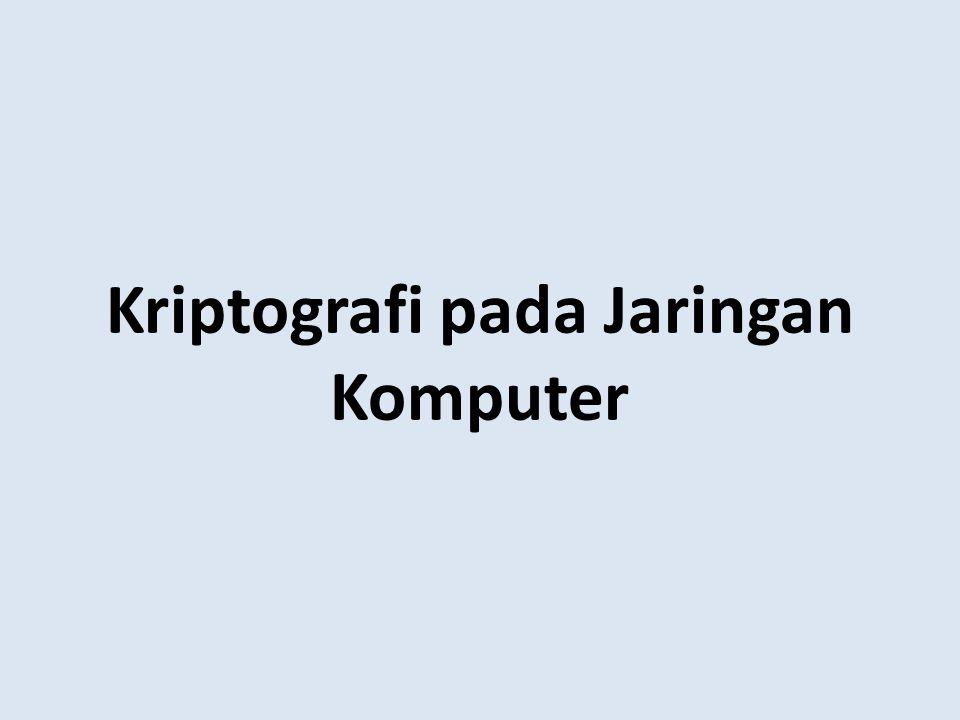 Kriptografi pada Jaringan Komputer