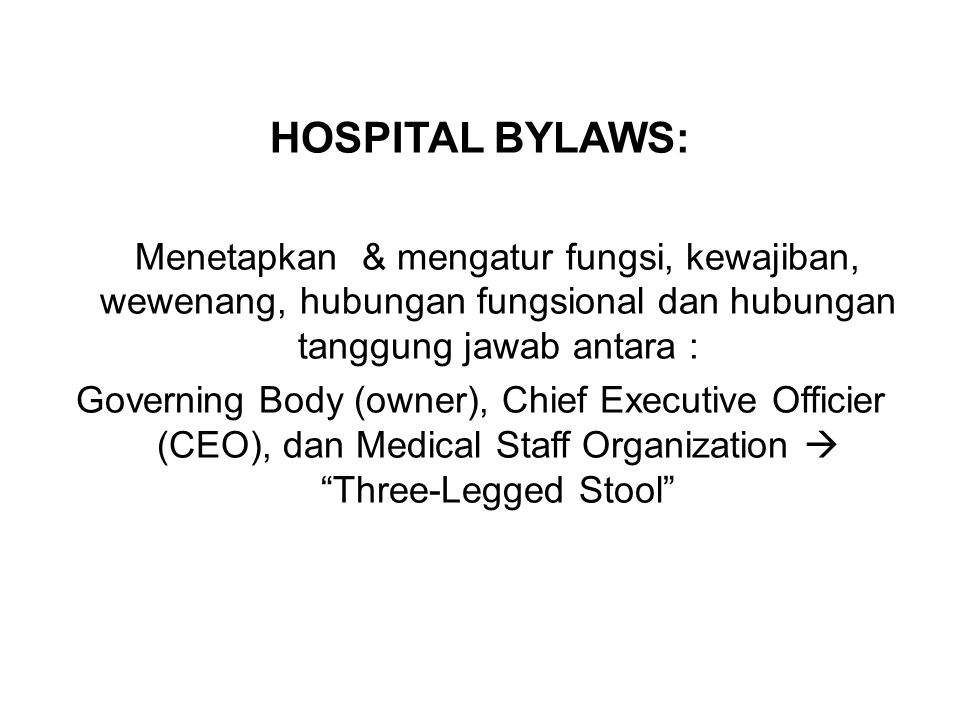 BYLAWS Oxford dictionary Regulasi yang dibuat oleh local authority atau korporasi.