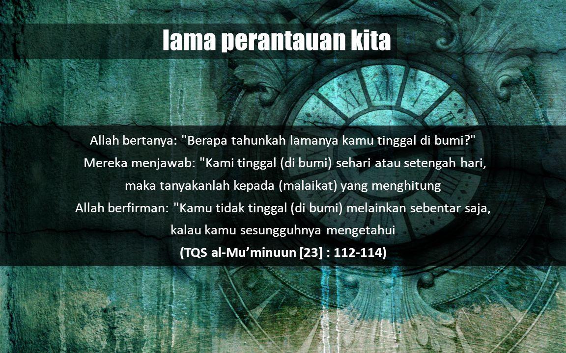 lama perantauan kita Allah bertanya: