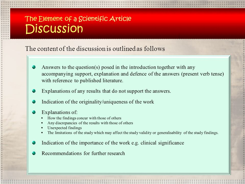 The Element of a Scientific Article Discussion The content of the discussion is outlined as follows