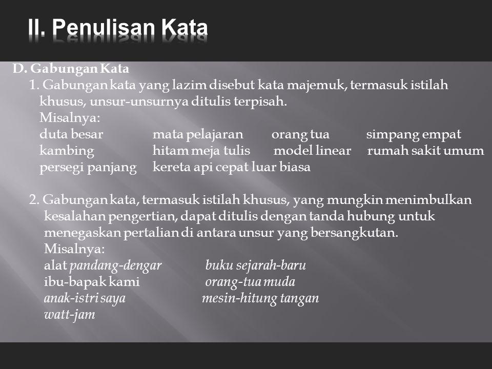 D.Gabungan Kata 1.