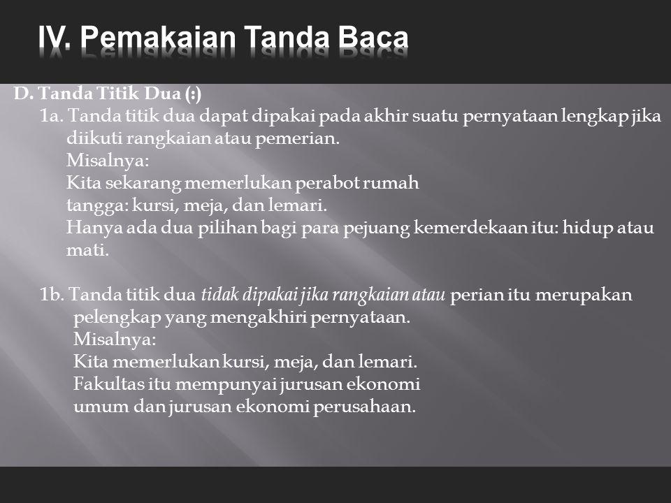 D.Tanda Titik Dua (:) 1a.