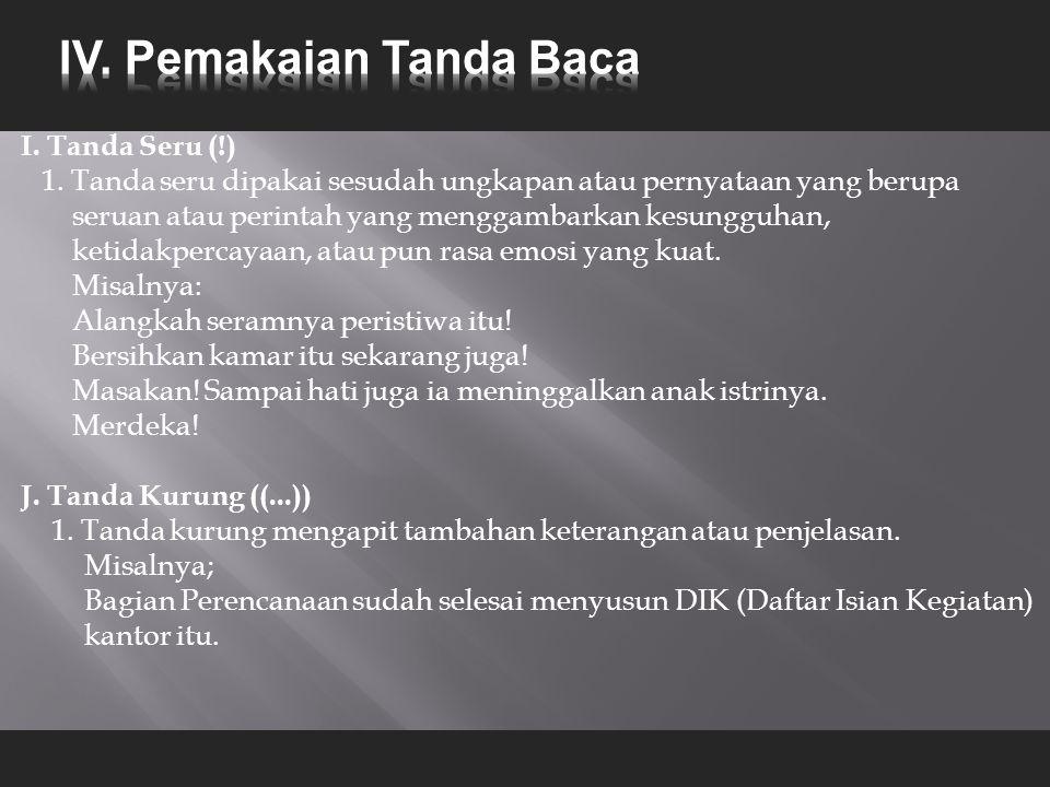 I.Tanda Seru (!) 1.