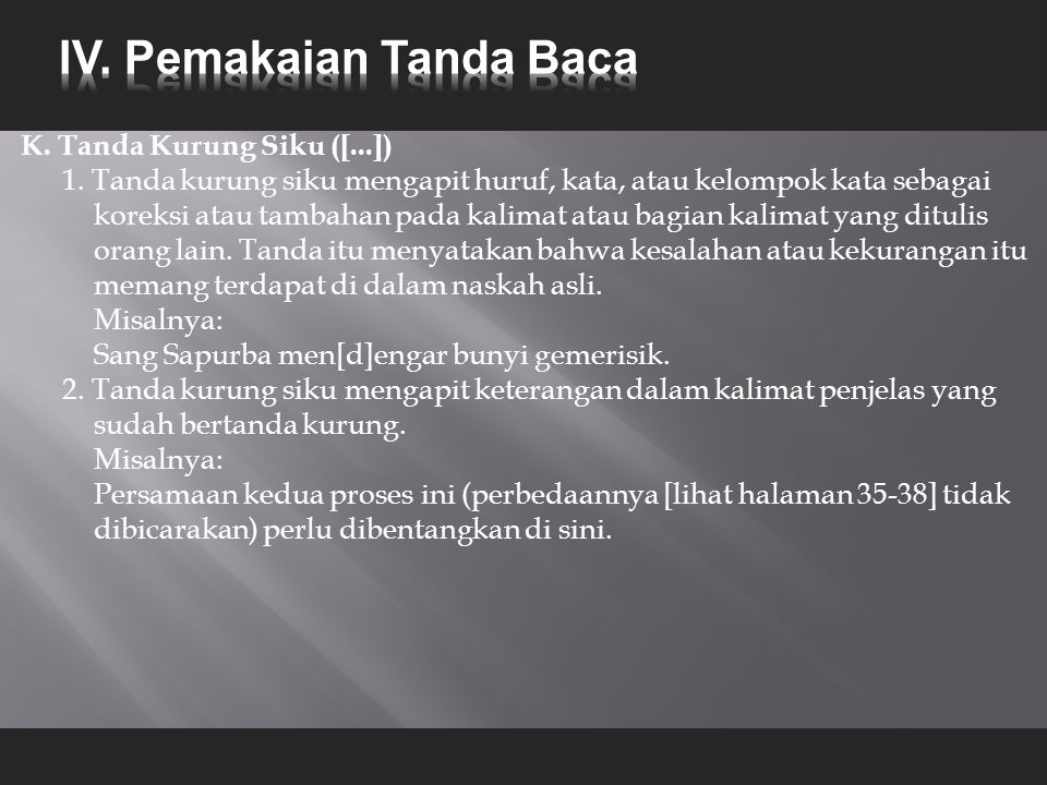 K.Tanda Kurung Siku ([...]) 1.