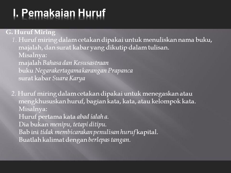 G.Huruf Miring 1. 1.