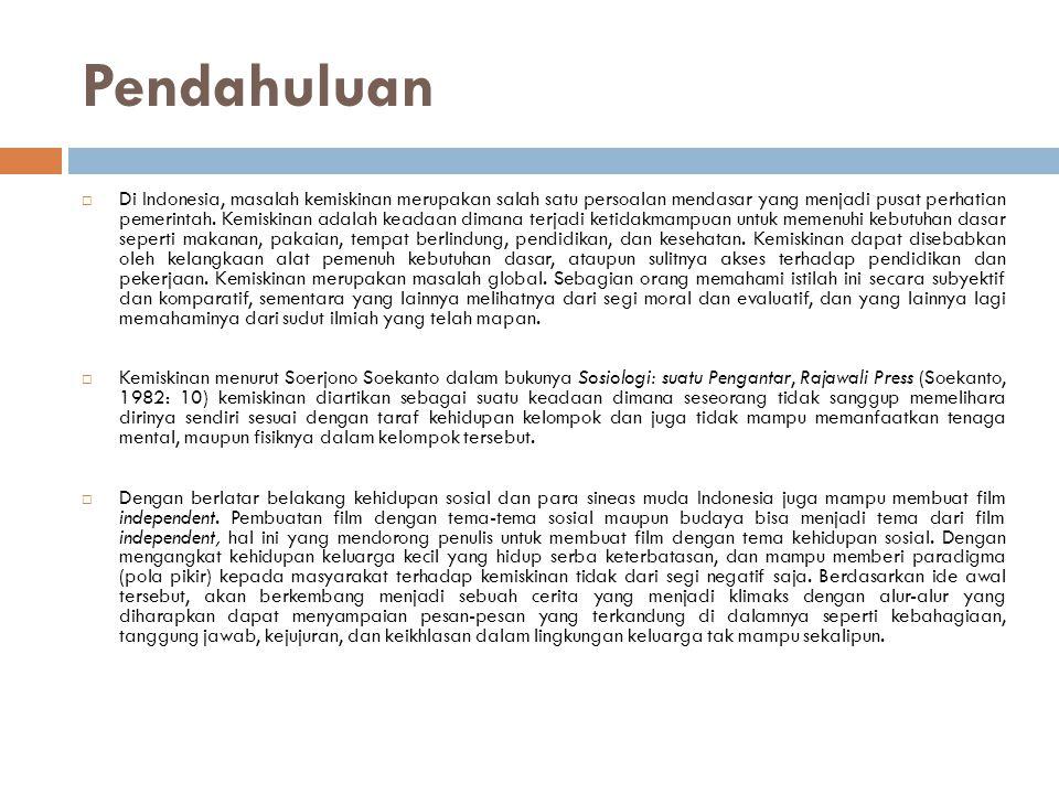 Pendahuluan  Di Indonesia, masalah kemiskinan merupakan salah satu persoalan mendasar yang menjadi pusat perhatian pemerintah.