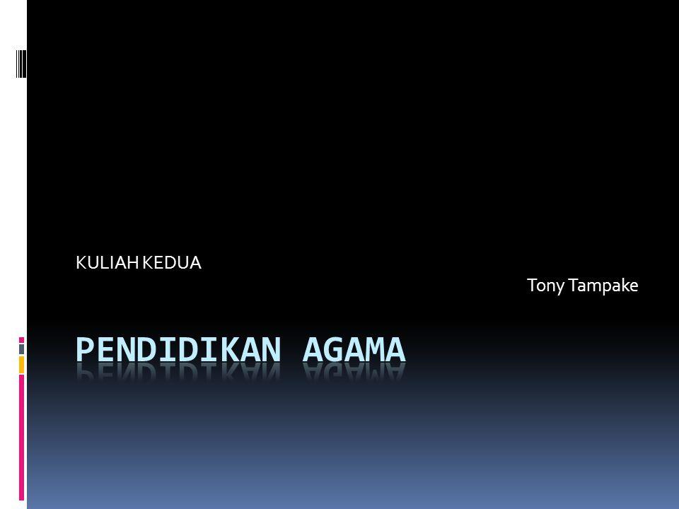 KULIAH KEDUA Tony Tampake
