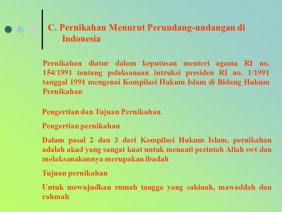 C. Pernikahan Menurut Perundang-undangan di Indonesia Pengertian dan Tujuan Pernikahan Pengertian pernikahan Dalam pasal 2 dan 3 dari Kompilasi Hukum