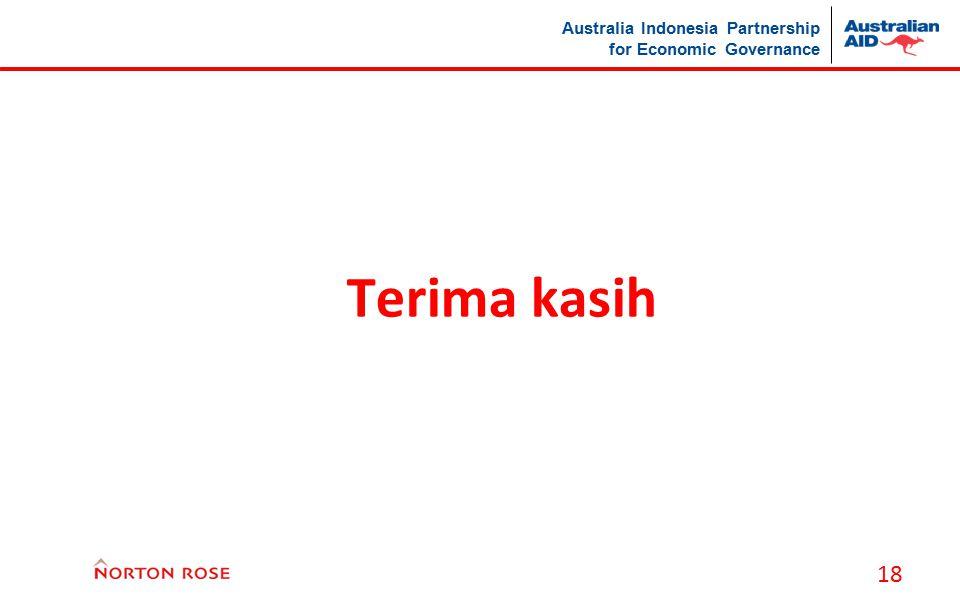 Australia Indonesia Partnership for Economic Governance Terima kasih 18