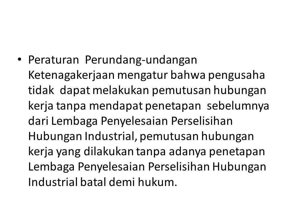 Pasal 164 ayat (3) kini menjadi ancaman paling menakutkan karena memberikan peluang sebesar-besarnya untuk menghilangkan hak atas pekerja, imbalan dan perlakuan yang adil dalam hubungan kerja sebagaimana amanat UU Pasal 28D ayat (2) UUD 1945.