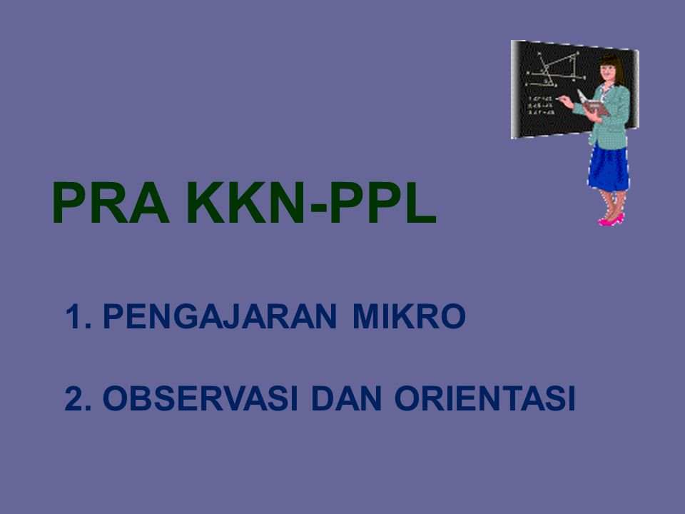 PRA KKN-PPL PASCA KKN-PPL