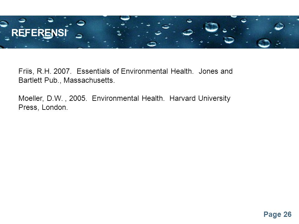 Page 26 REFERENSI Friis, R.H. 2007. Essentials of Environmental Health.