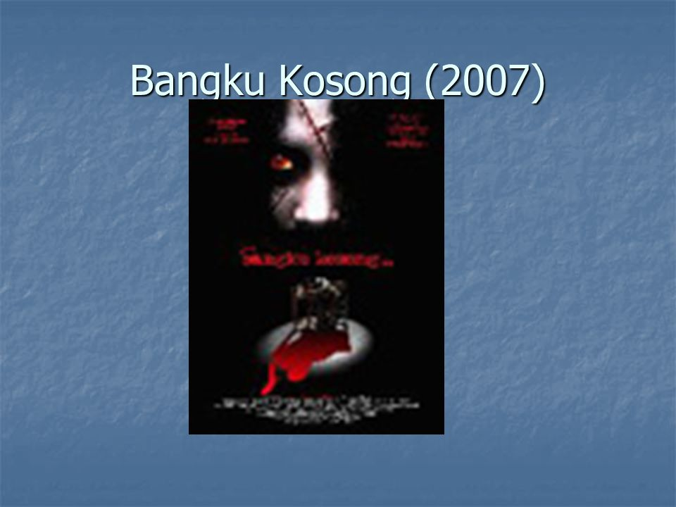 Bangku Kosong (2007)