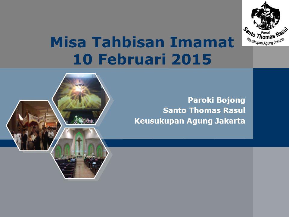 Misa Tahbisan Imamat 10 Februari 2015 Paroki Bojong Santo Thomas Rasul Keusukupan Agung Jakarta