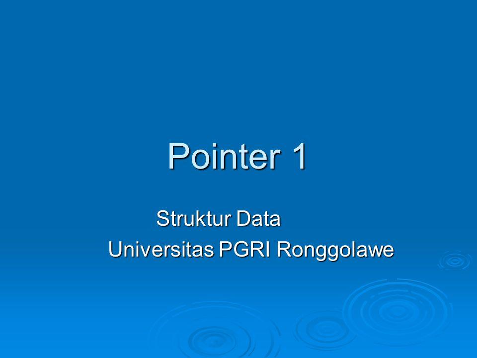 Overview  Konsep Dasar Pointer  Deklarasi Variabel Pointer  Mengatur Pointer agar Menunjuk ke Variabel Lain  Akses INDIRECT melalui pointer