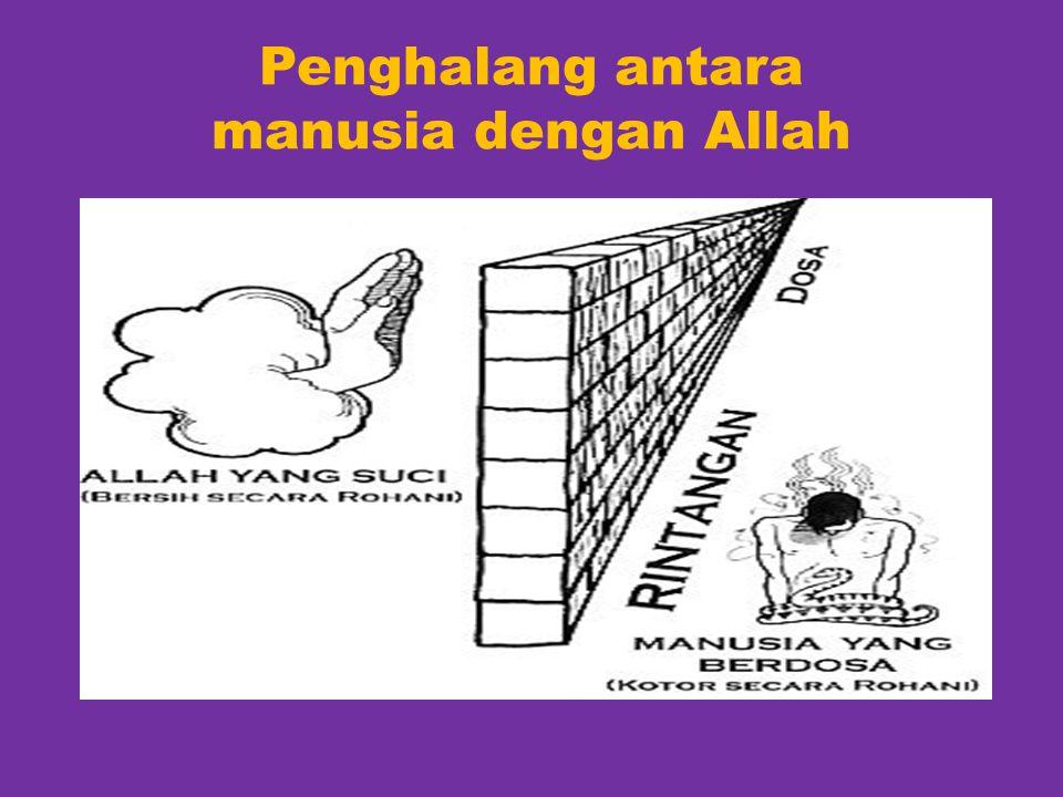 Penghalang antara manusia dengan Allah