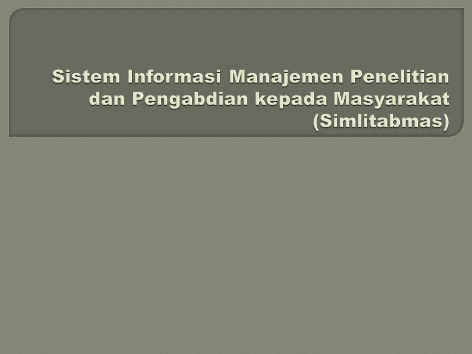  Sistem informasi manajemen untuk mengelola kegiatan hibah Penelitian, Pengabdian Kepada Masyarakat, dan PKM  Berorientasi pada transparansi, efisiensi dan akuntabilitas  Melingkupi proses: 1.