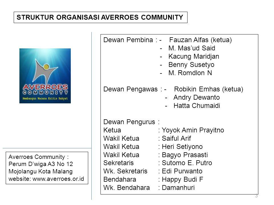 STRUKTUR ORGANISASI AVERROES COMMUNITY Dewan Pembina : - Fauzan Alfas (ketua) -M.