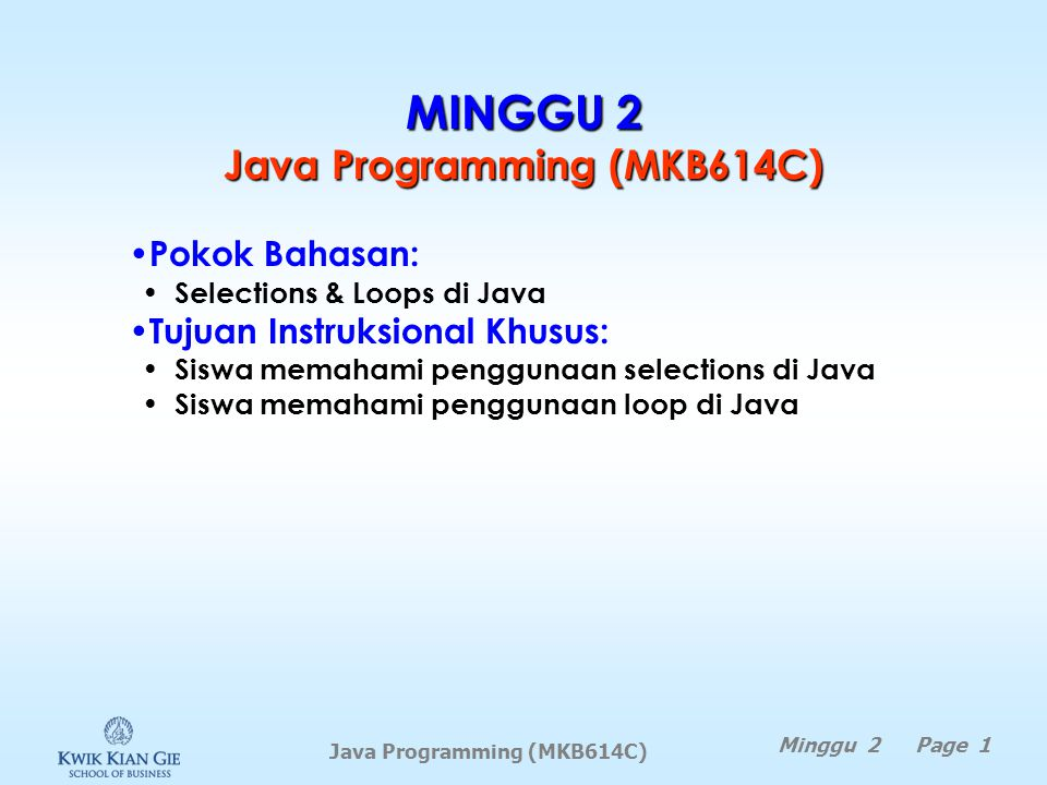 Contoh for int i; for (i = 0; i < 100; i++) { System.out.println( Welcome to Java! ); }