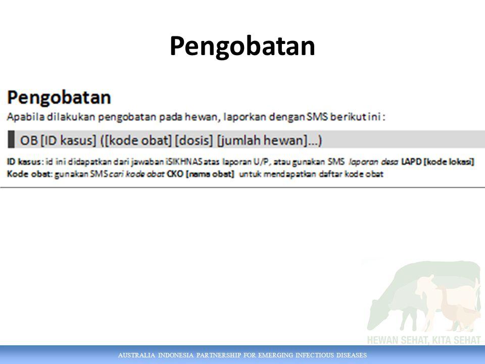AUSTRALIA INDONESIA PARTNERSHIP FOR EMERGING INFECTIOUS DISEASES Pengobatan
