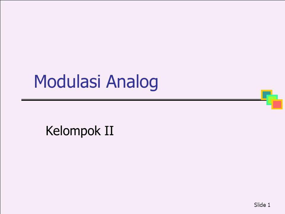 Slide 1 Modulasi Analog Kelompok II