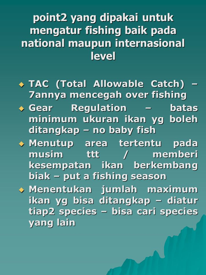 INTERNATIONAL FISHERIES LAW PRIOR TO 1970s 1.