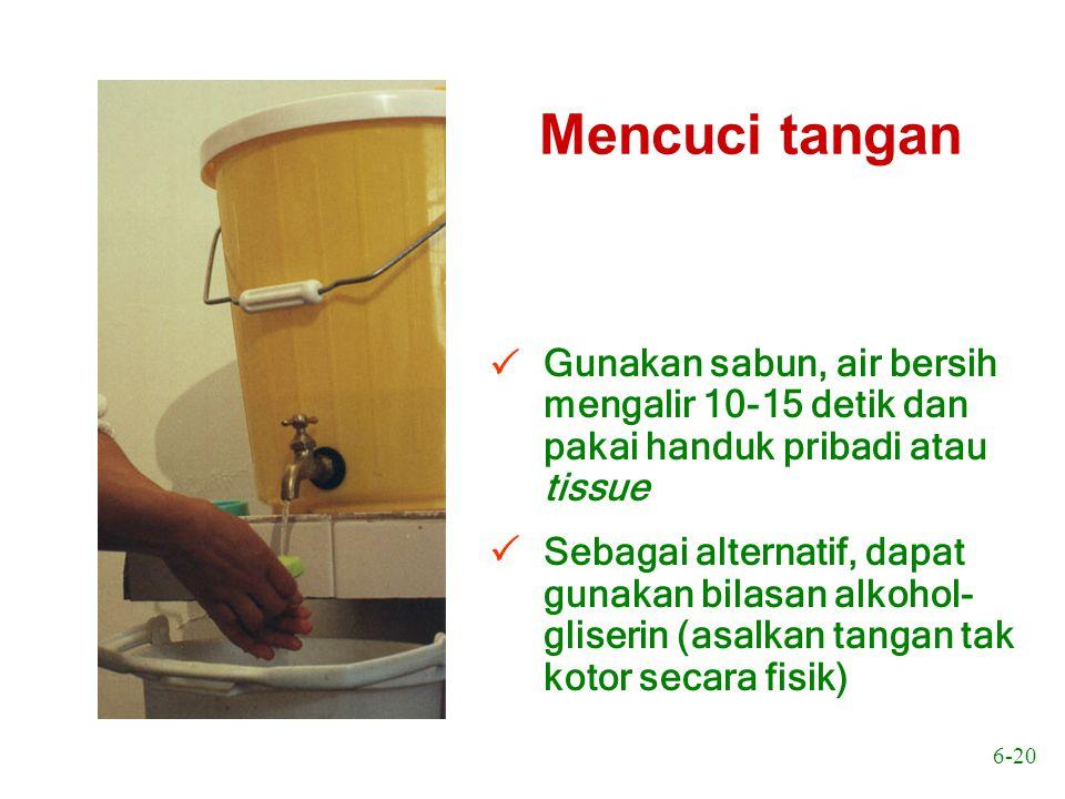 6-21 Cuci tangan pra-bedah u Gunakan larutan antiseptik (bila tersedia) dan bilas dengan air bersih mengalir u Gunakan sikat halus untuk membersihkan kuku u Gunakan spons untuk membersihkan kulit u Keringkan tangan dan lengan dengan handuk